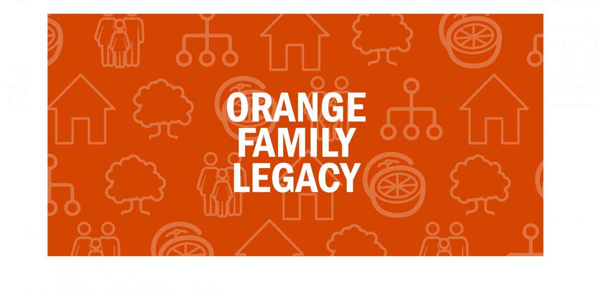 Orange Family Legacy