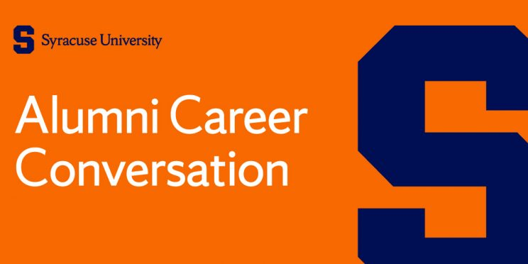 Syracuse University's block S with text reading Alumni Career Conversations